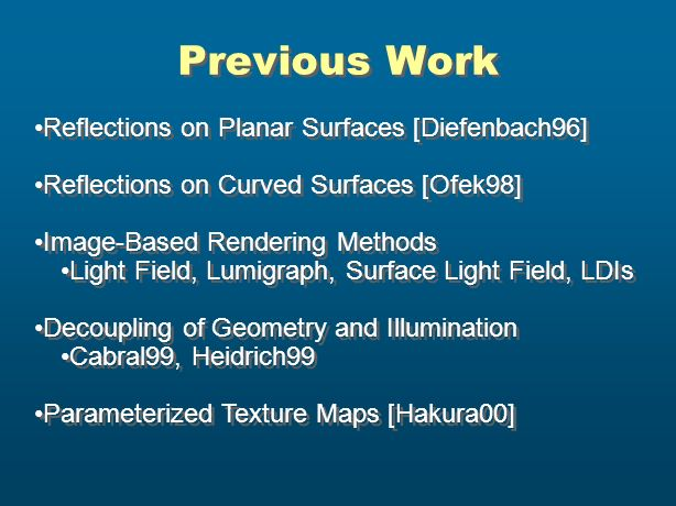 Previous Work Reflections on Planar Surfaces [Diefenbach96]